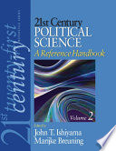 21st Century Political Science  A Reference Handbook