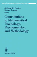 Contributions to Mathematical Psychology  Psychometrics  and Methodology