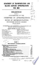 Department of Transportation and Related Agencies Appropriations for 2003: 2003 budget justifications