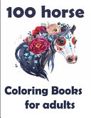 100 Horse Coloring Books for Adults