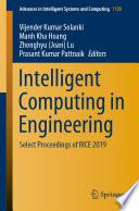 """Intelligent Computing in Engineering: Select Proceedings of RICE 2019"" by Vijender Kumar Solanki, Manh Kha Hoang, Zhonghyu (Joan) Lu, Prasant Kumar Pattnaik"
