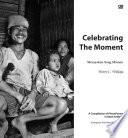 Celebrating The Moment