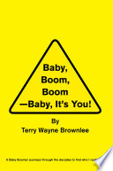 Baby Boom  Boom  Baby  It   s You