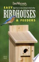 Easy Birdhouses & Feeders