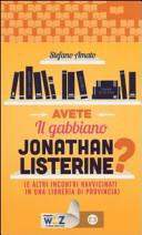 Avete il gabbiano Jonathan Listerine? (e altri incontri ravvicinati in una libreria di provincia)