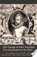 The Voyage of John Huyghen Van Linschoten to the East Indies
