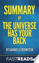 Summary of the Universe Has Your Back
