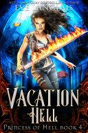 Vacation Hell (Princess of Hell 4)