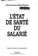 L'état de santé du salarié