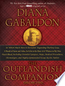 The Outlandish Companion Volume Two  : The Companion to The Fiery Cross, A Breath of Snow and Ashes, An Echo in theBone, and Written in My Own Heart's Blood