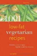 1 001 Low fat Vegetarian Recipes Book PDF