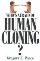 Who's Afraid of Human Cloning? ebook