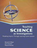 Teaching Science as Investigations