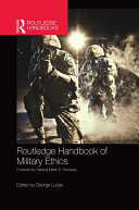 Routledge Handbook of Military Ethics
