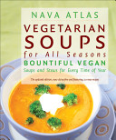 Vegetarian Soups for All Seasons