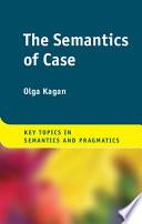 The Semantics of Case