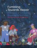 Fumbling Towards Repair Book PDF