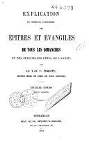 Explication en forme de catéchisme des épîtres et évangiles de tous les dimanches et des principales fêtes de l'année