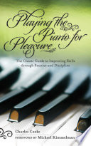Playing the Piano for Pleasure