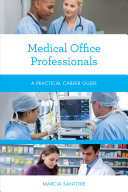 link to Medical office professionals : a practical career guide in the TCC library catalog