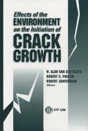 Pdf Effects of the Environment on the Initiation of Crack Growth