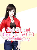 Cool Girl and Overbearing CEO