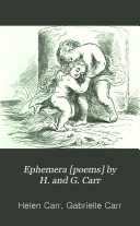 Ephemera [poems] by H. and G. Carr