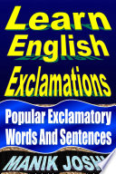 Learn English Exclamations  Popular Exclamatory Words and Sentences