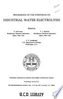 Proceedings of the Symposium on Industrial Water Electrolysis