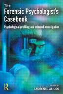 The Forensic Psychologist s Casebook