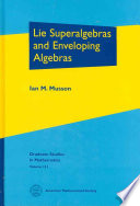 Lie Superalgebras and Enveloping Algebras