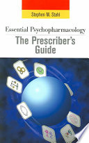 Essential Psychopharmacology  the Prescriber s Guide Book