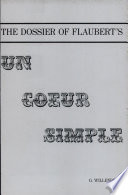 The Dossier Of Flaubert S Un Coeur Simple Book PDF