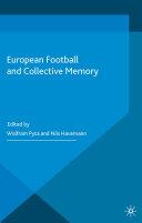 European Football and Collective Memory