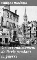 Pdf Un arrondissement de Paris pendant la guerre Telecharger