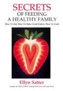 Pdf Secrets of Feeding a Healthy Family