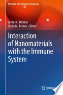 Interaction Of Nanomaterials With The Immune System Book PDF