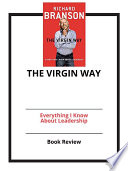 The Virgin Way: Everything I Know About Leadership: Book Review