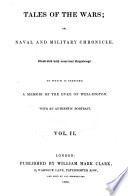 Tales Of The Wars Or Naval And Military Chronicle