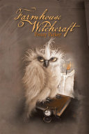 Farmhouse Witchcraft Pdf/ePub eBook