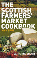 Scottish Farmer s Market Cookbook