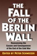 The Fall of the Berlin Wall [Pdf/ePub] eBook