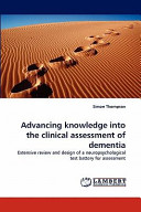 Advancing Knowledge Into the Clinical Assessment of Dementia