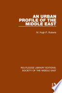 An Urban Profile of the Middle East
