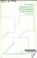 Productivity Measurement Conference  Proceedings  November 26  1974