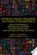 Evidence Based Inquiries In Ethno Stem Research