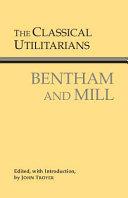 The Classical Utilitarians