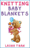 Knitting Baby Blankets ebook