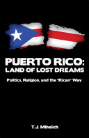 PUERTO RICO: Land of Lost Dreams
