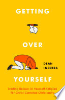 Getting Over Yourself